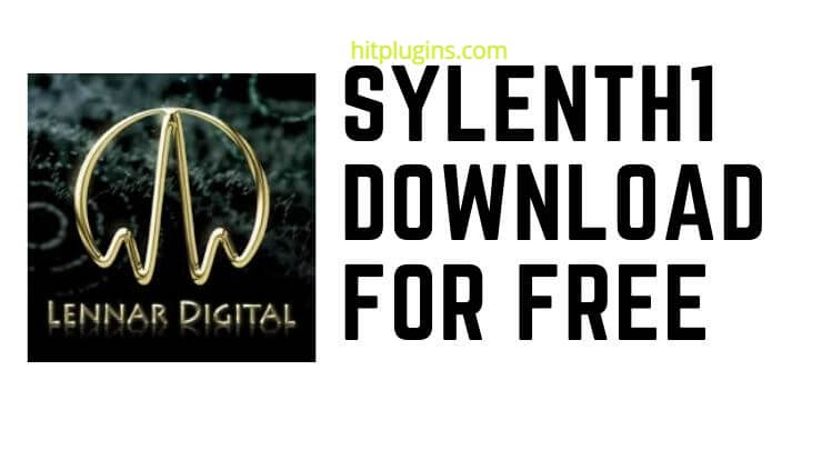 Sylenth1 Crack by LennarDigital – Plugins (VST, AU) With License Code Free Download