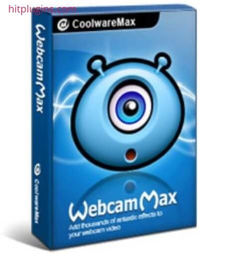WebcamMax Crack Version With Serial Key Free Download