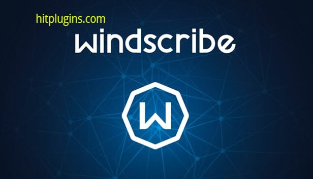 Windscribe Full Crack License Key Free Download